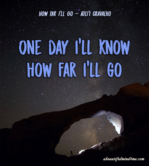 Quote- How far I'll go
