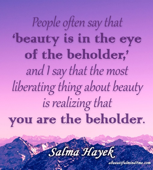 Quote- Salma Hayek