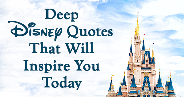 Inspirational Disney Quote Pictures
