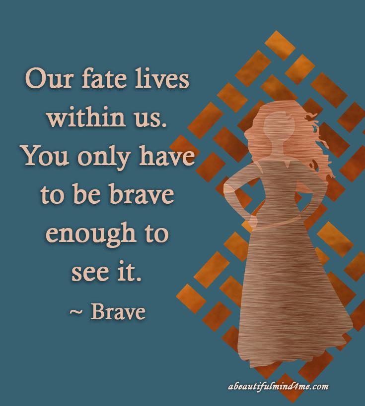 Disney Quote Brave